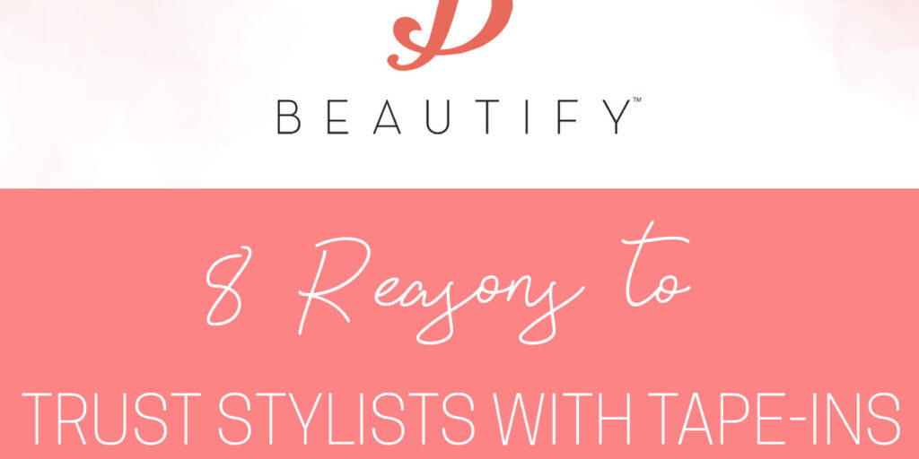 Beautify Why Stylists Blog