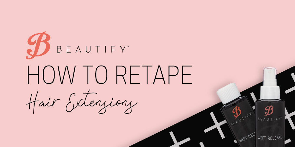 How to Retape Hair Extensions